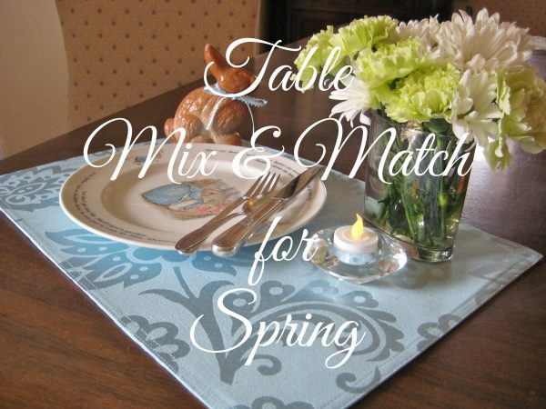 Table mix & match for spring