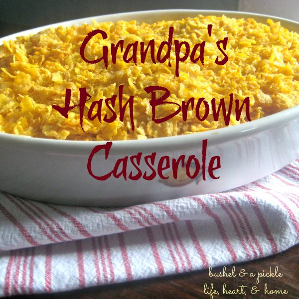 Grandpa's Hash Brown Casserole