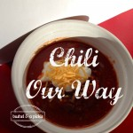 Chili Our Way