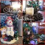 Christmas in Our Kitchen