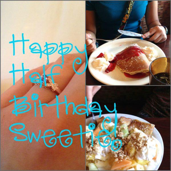 Happy hlf bday Sweetie