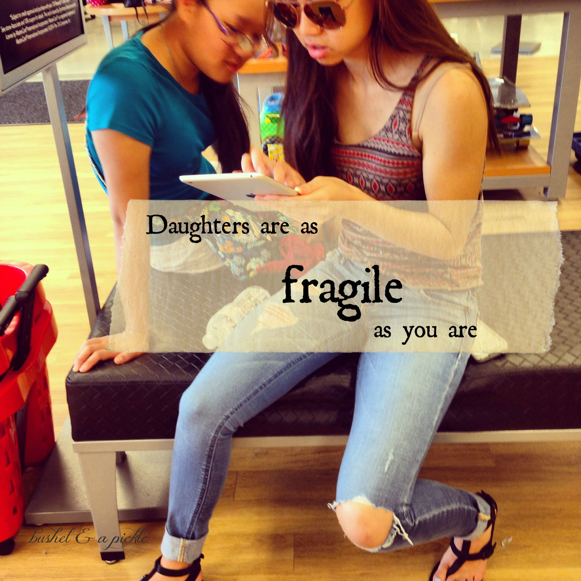 Fragile…mom influence