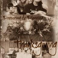 Preparing & Planning for Thanksgiving