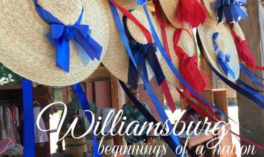 Williamsburg…beginnings of a nation