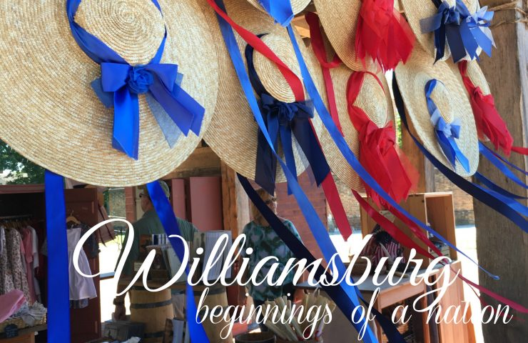 Williamsburg…beginnings of a nation