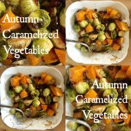 Autumn Carmelized Vegetables