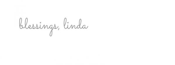 blessings, linda