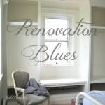 Renovation Blues