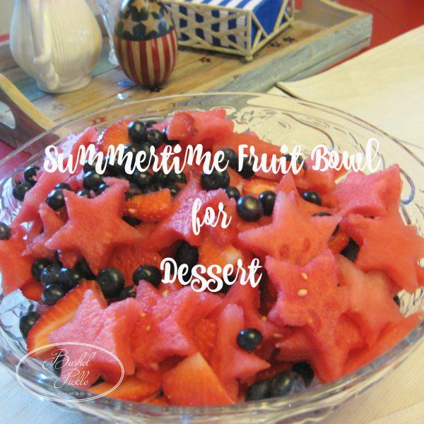 Summertime Fruit Bowl