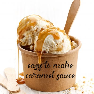 Tip from Momma…Simple Caramel Sauce