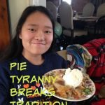 Pie Tyranny Breaks Tradition